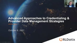 Advanced Approaches to Credentialing & Provider Data Management Strategies