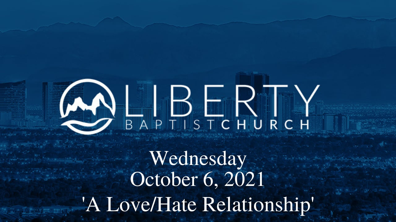 Wednesday in the Word, 'A Love/Hate Relationship'