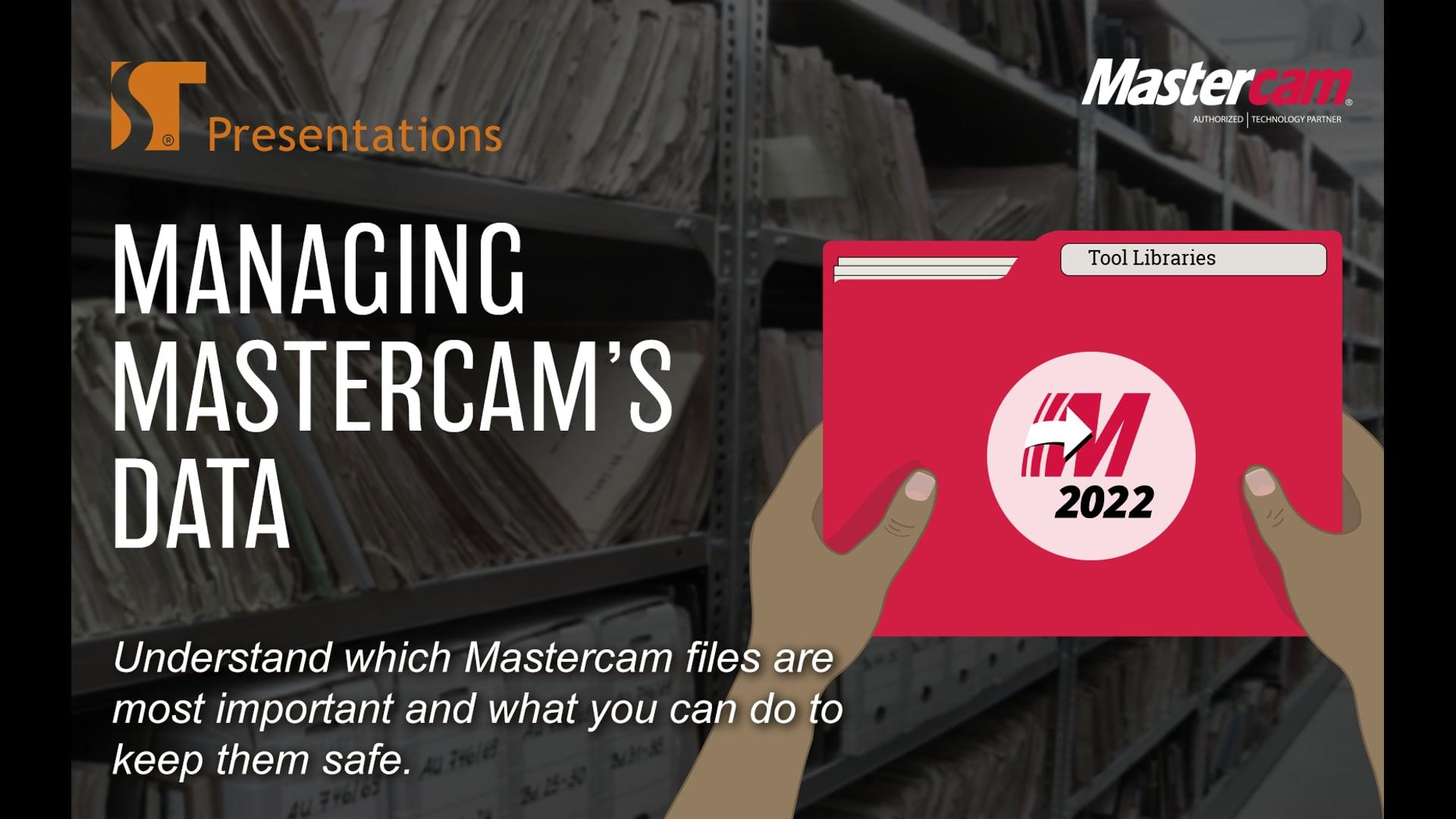 Managing Mastercam's Data