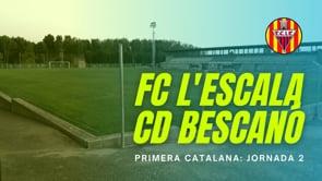 Resum FC l'Escala 2 - 2 CD Bescanó