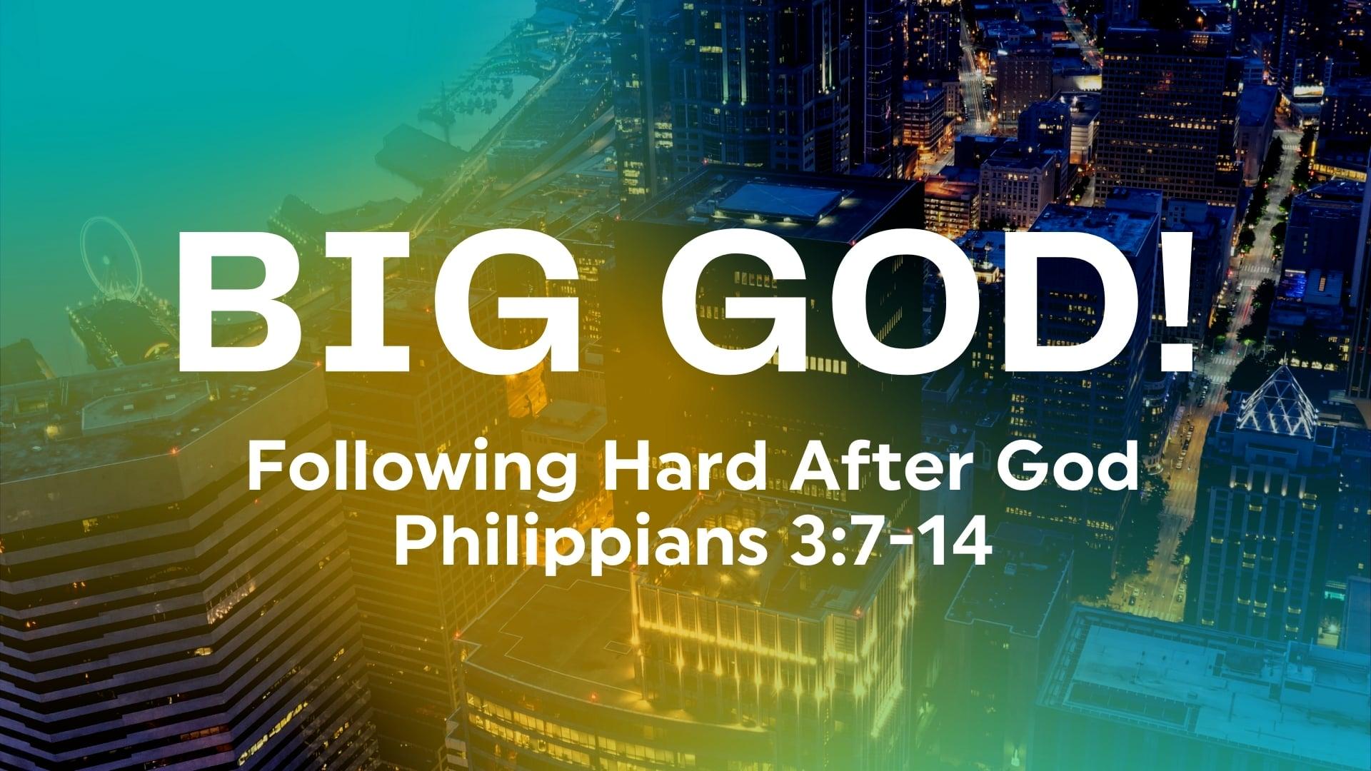 Following Hard After God - October 10, 2021