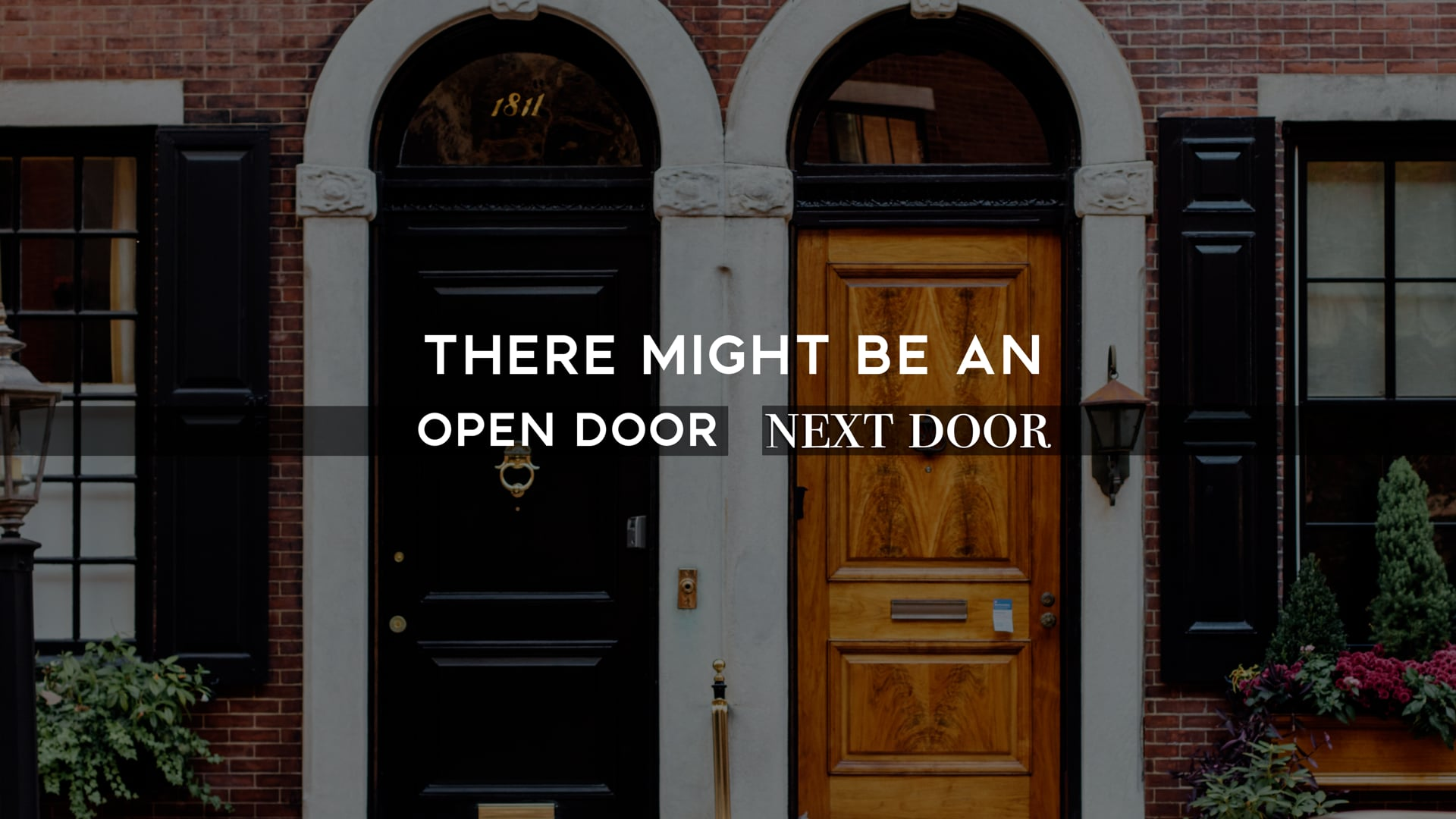 10.10.21 | There Might Be An Open Door Next Door