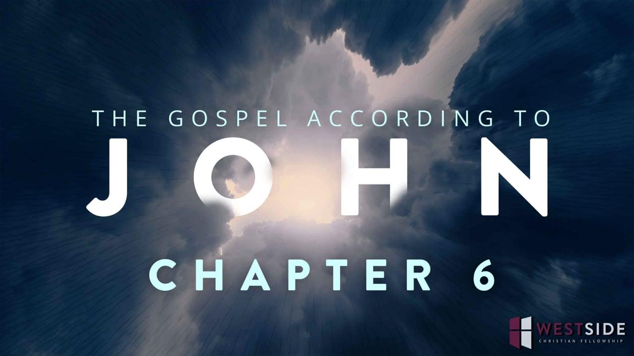 John Chapter 6 | Pastor Abram Thomas