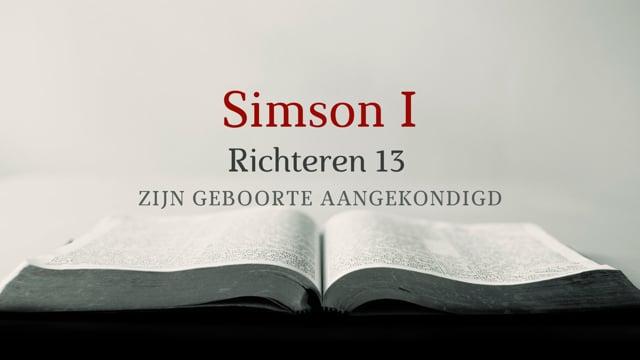 Preek Richteren 13: Simson (I)   Ds. J. IJsselstein