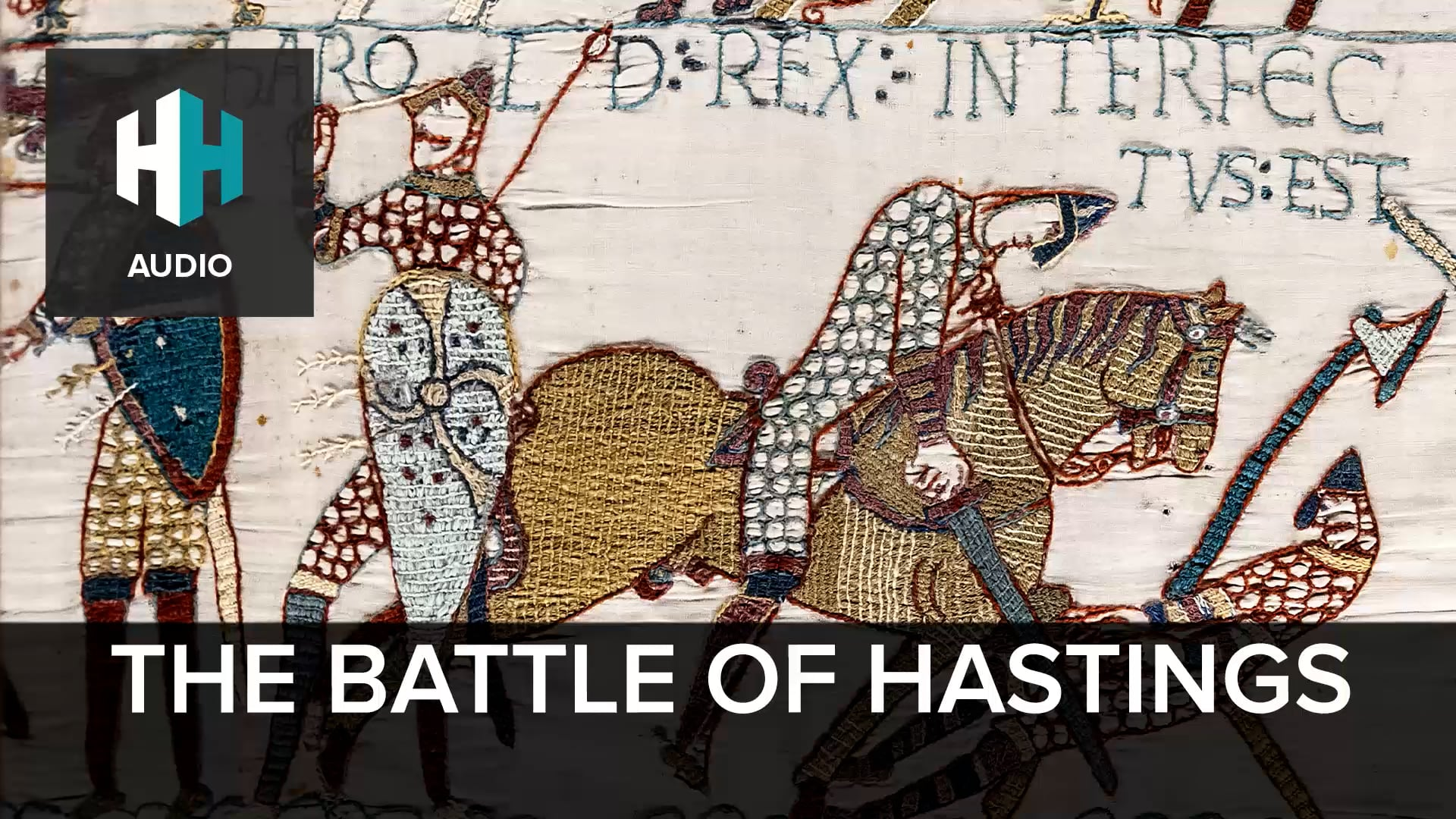 🎧 The Battle of Hastings