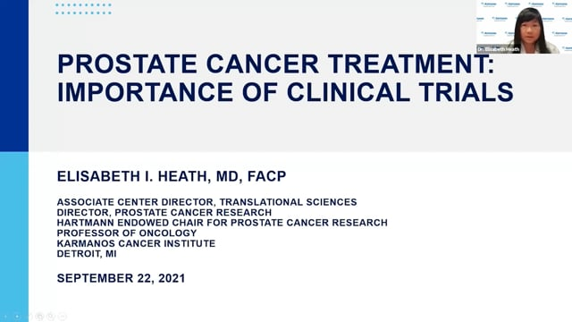 Elisabeth I. Heath, MD, FACP, Associate Center Director of Translational Sciences, Karmanos Cancer Institute discusses Prostate Cancer Treatments: The Importance of Clinical Trials