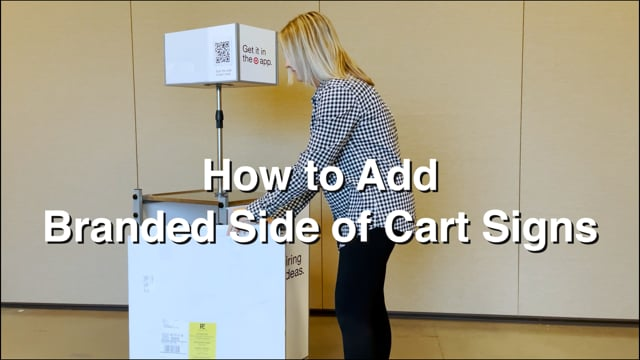 How to Add a Branded Side of Cart Sign