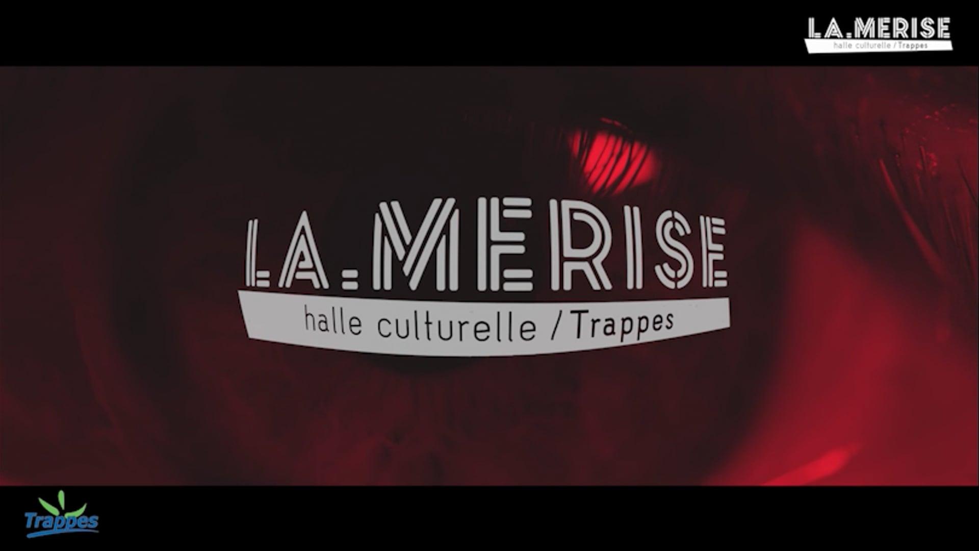 La Merise - Teaser Facebook Saison 2021-2022   Trappes