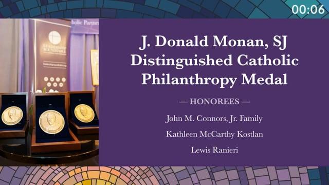 J. Donald Monan, SJ Distinguished Catholic Philanthropy Medal