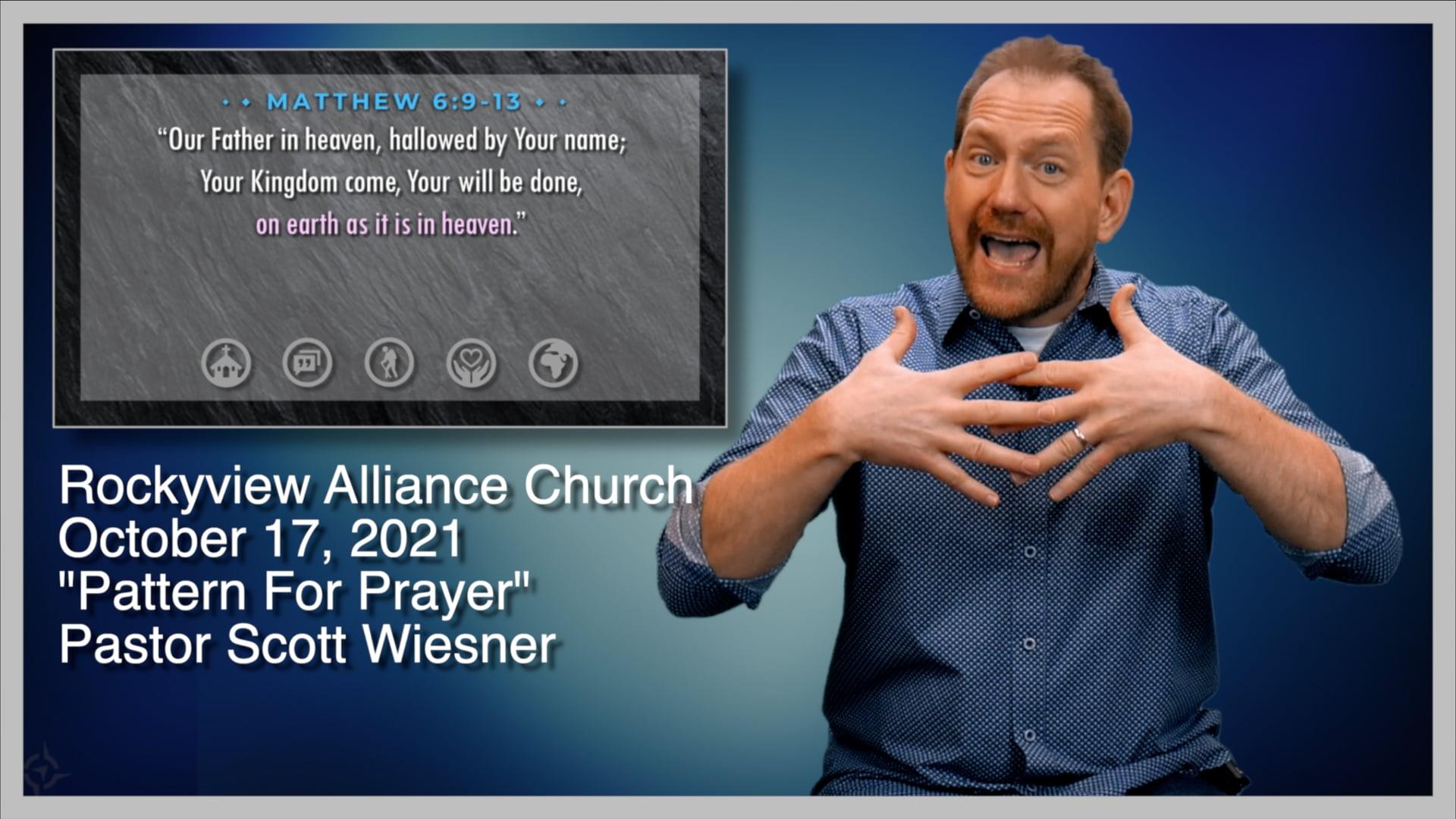 October 17, 2021 - Scott Wiesner - Pattern For Prayer