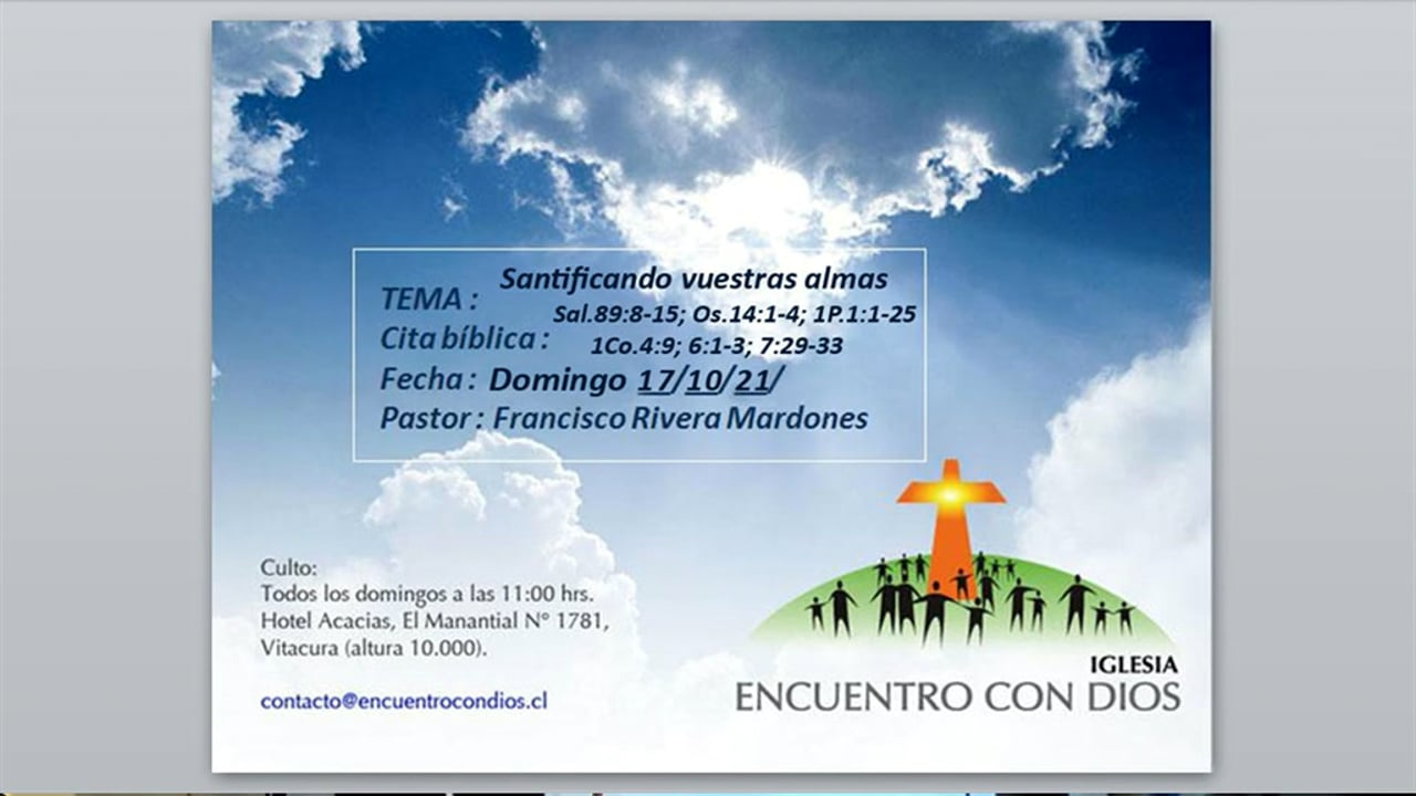 Santificando vuestras almas. Pastor Francisco J. Rivera Mardones.