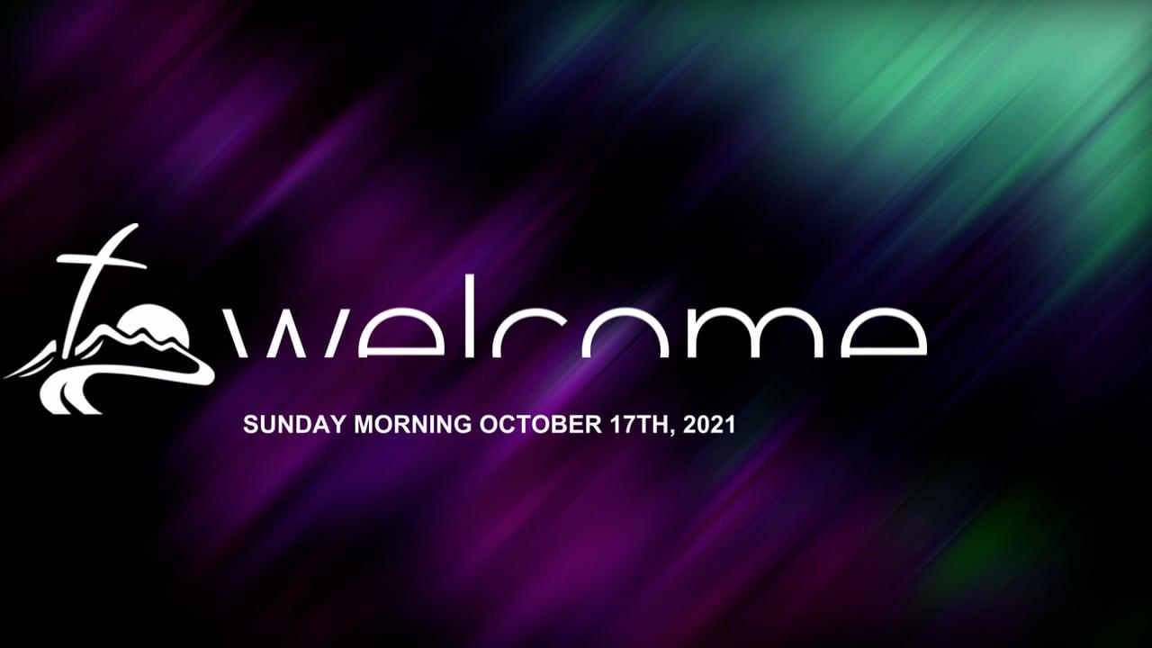 Sunday Morning October 17th, 2021