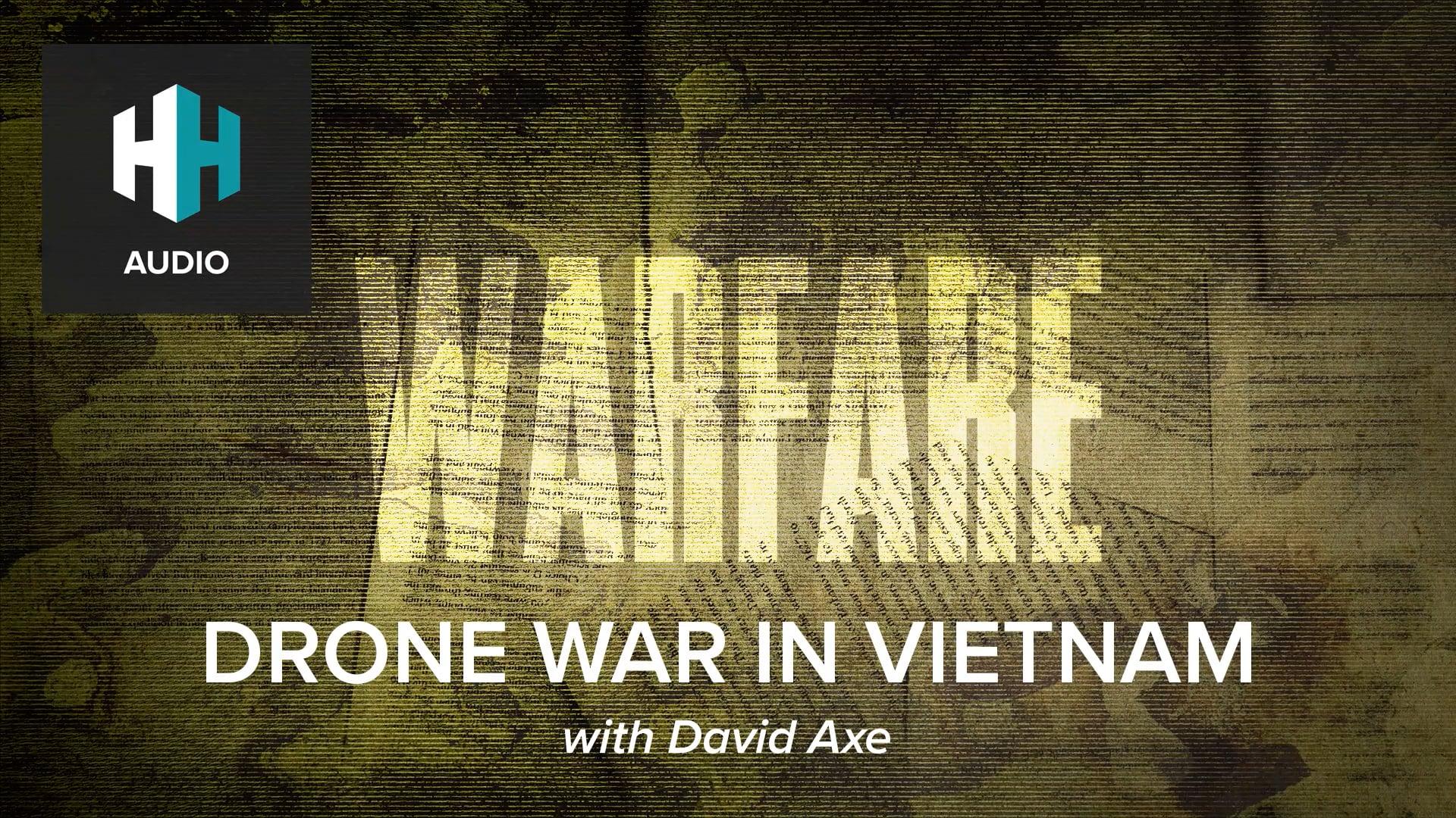 🎧 Drone War in Vietnam