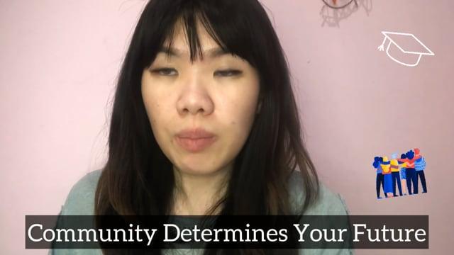 Community determines your future