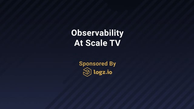 What Does Observability Mean To You? - Observability At Scale TV, Ep. 1