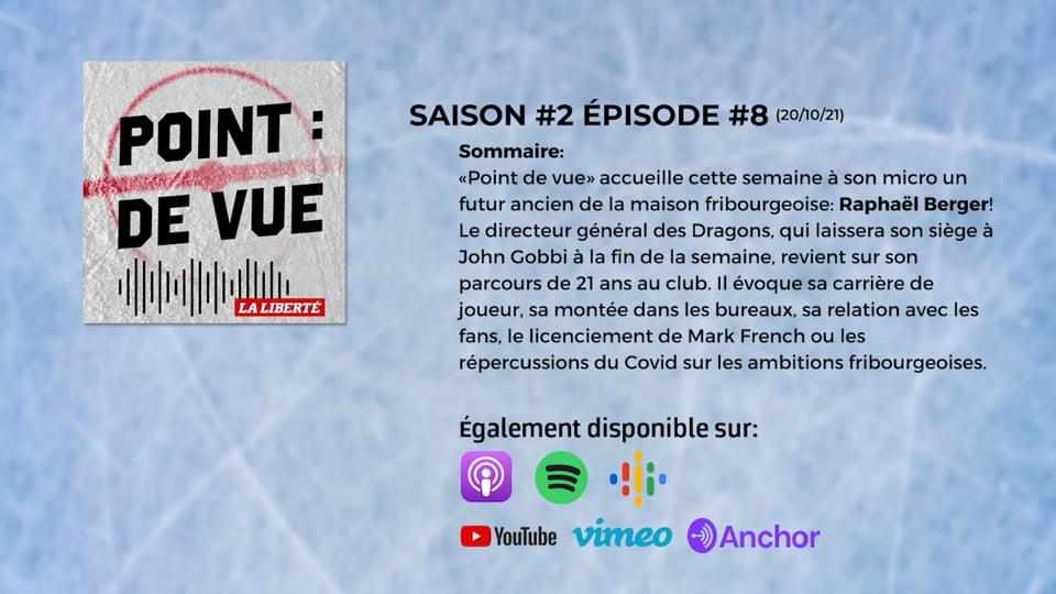 [PODCAST] POINT DE VUE S2 E8 avec Raphaël Berger