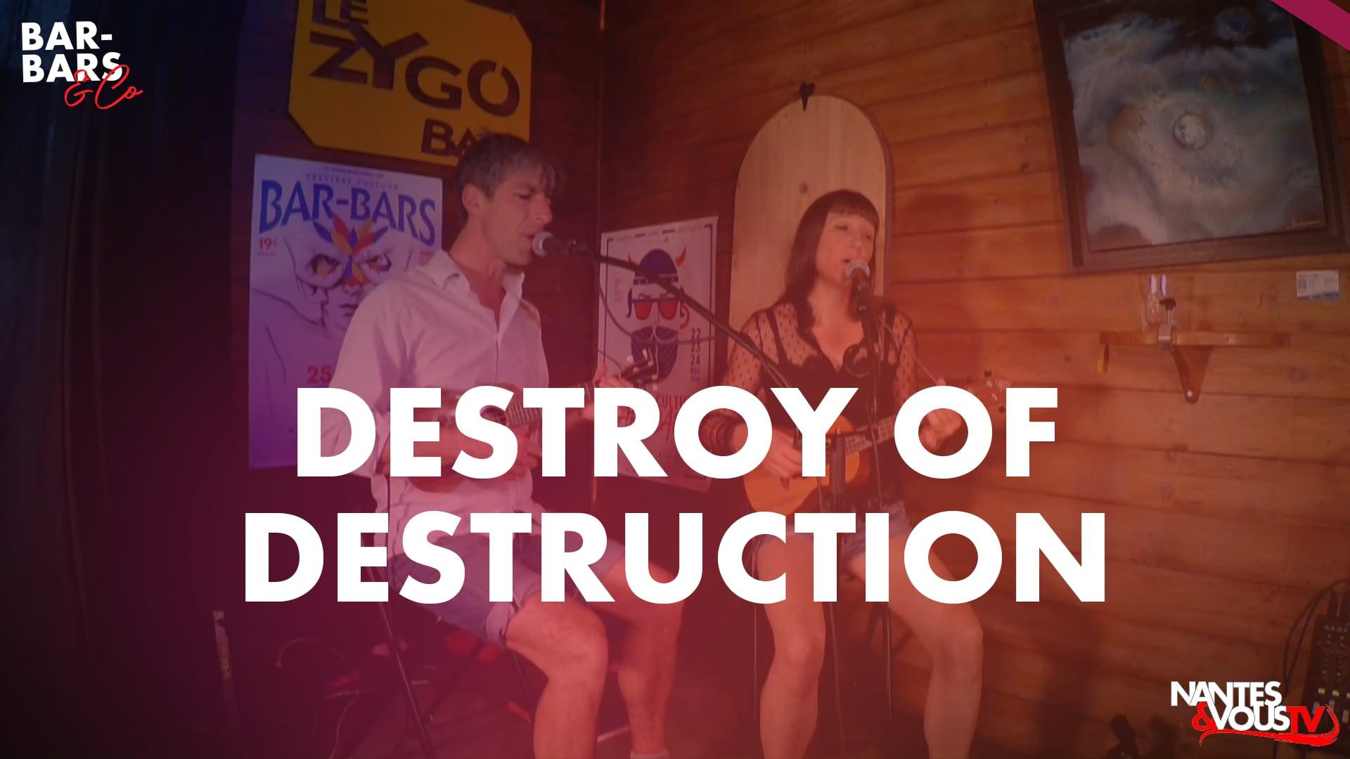 BB&CO - SAISON 2 - Destroy of Destruction #7