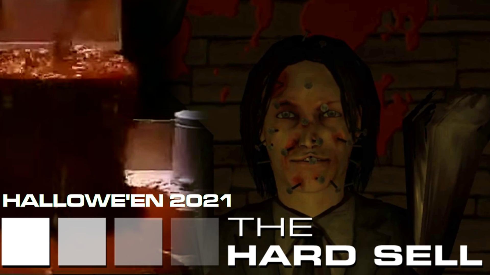 The Hard Sell #154 - Hallowe'en 2021