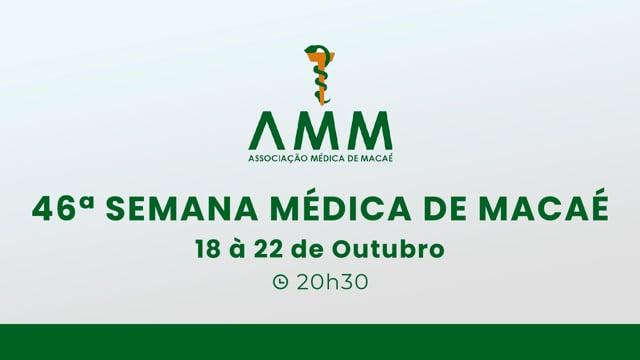 20-10-2021 - 46º Semana Médica de Macaé