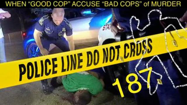 WHEN GOOD COPS TURN IN  BAD COPS