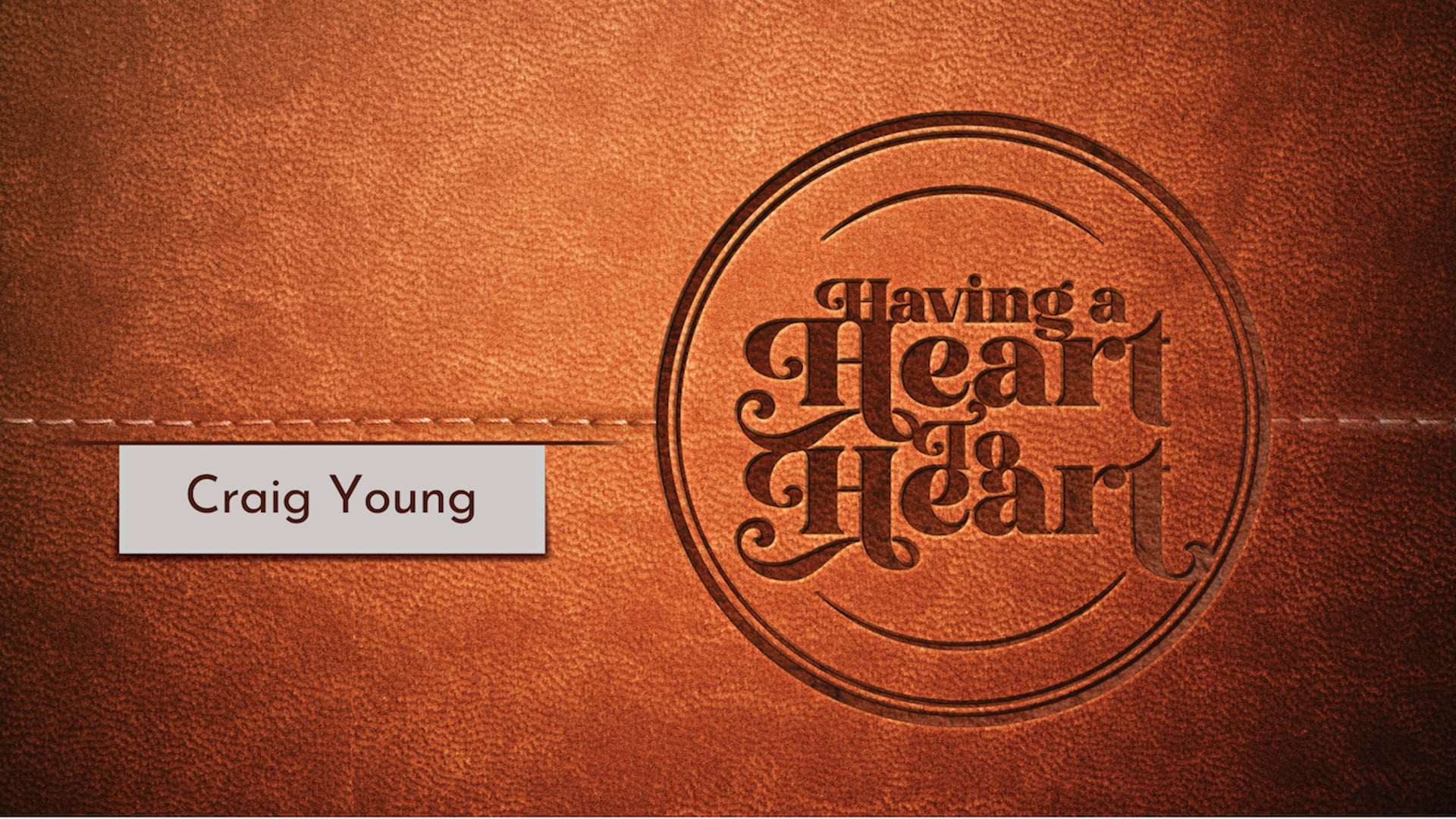 """Having a Heart to Heart, Pt. 8 // """"What on Earth is Going On?"""" (Craig Young)"""