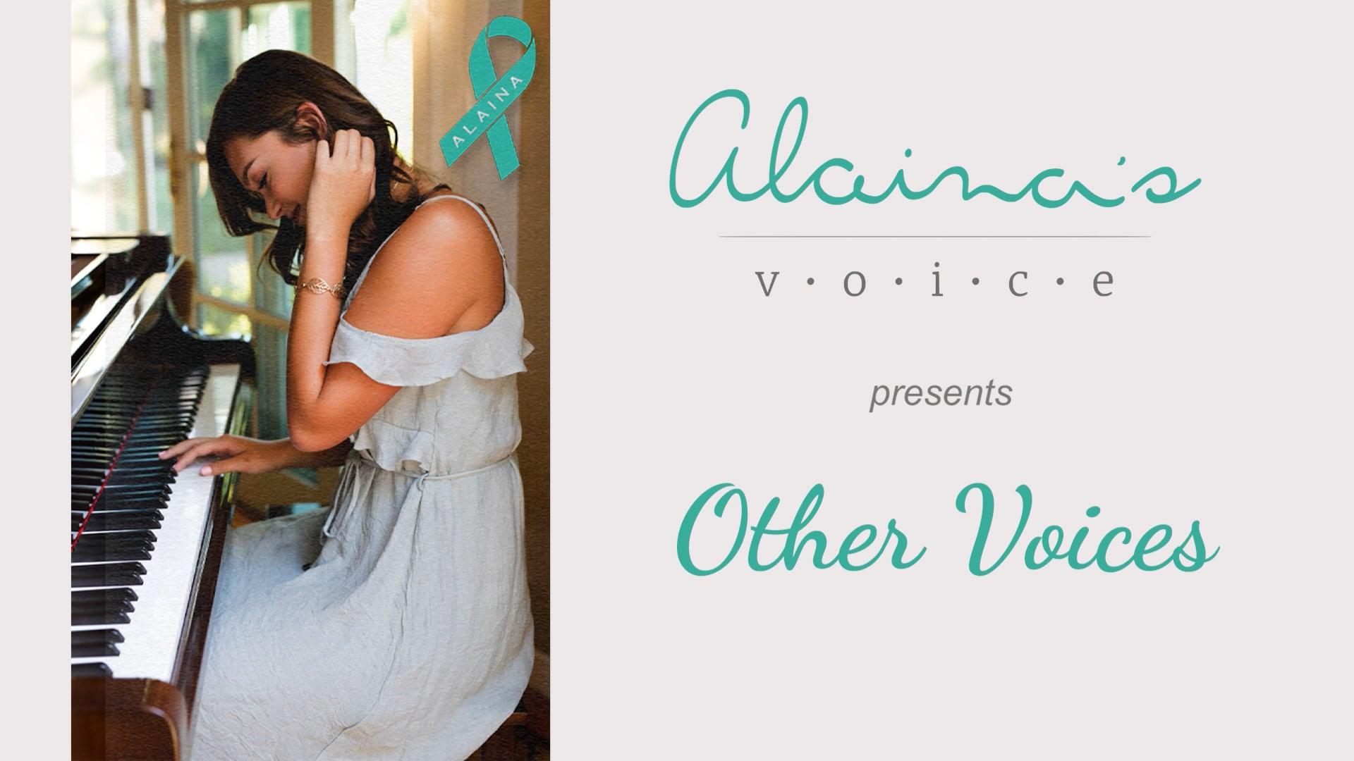 Alaina's Voice - Other Voices 1