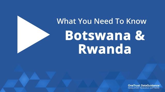 Botswana and Rwanda: What You Need To Know