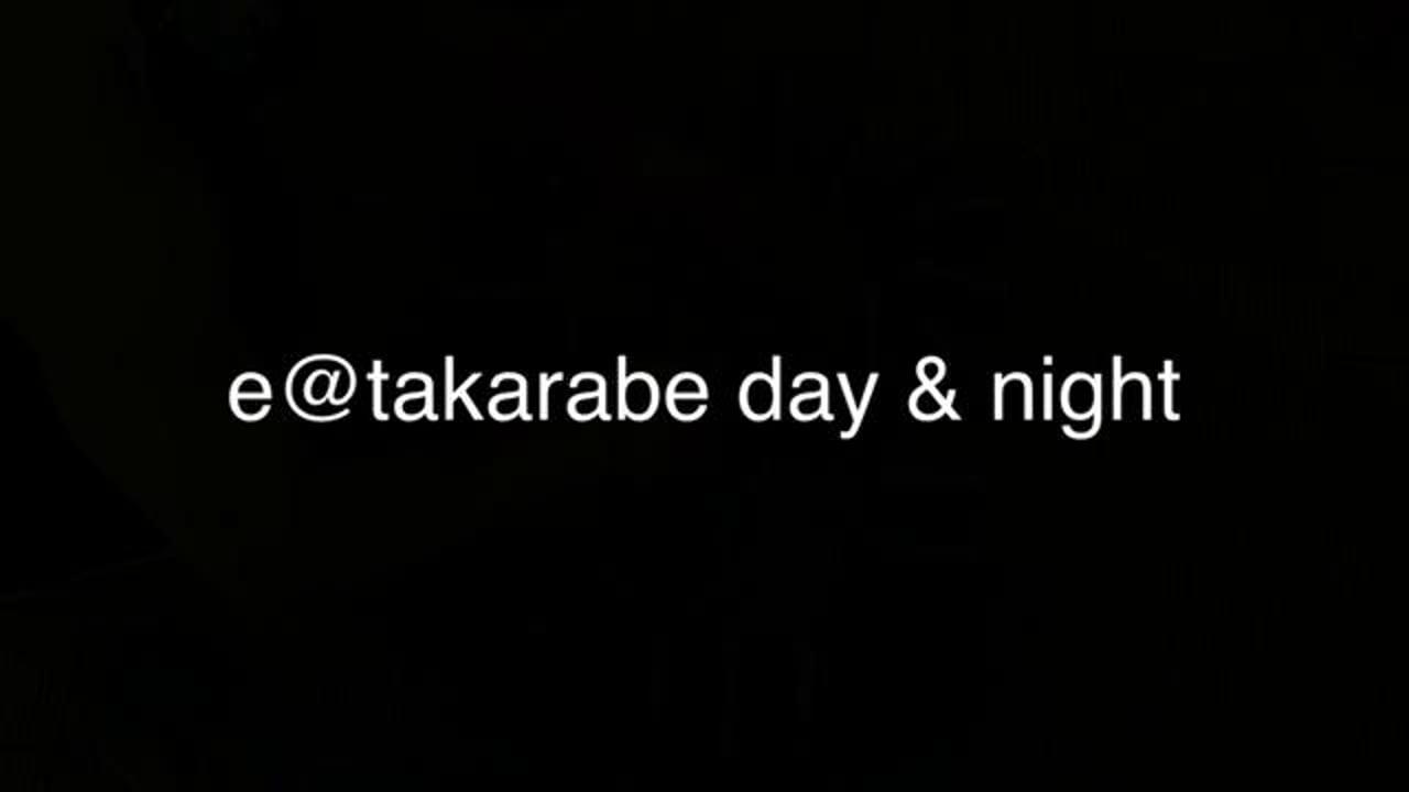 e@takarabe day & night
