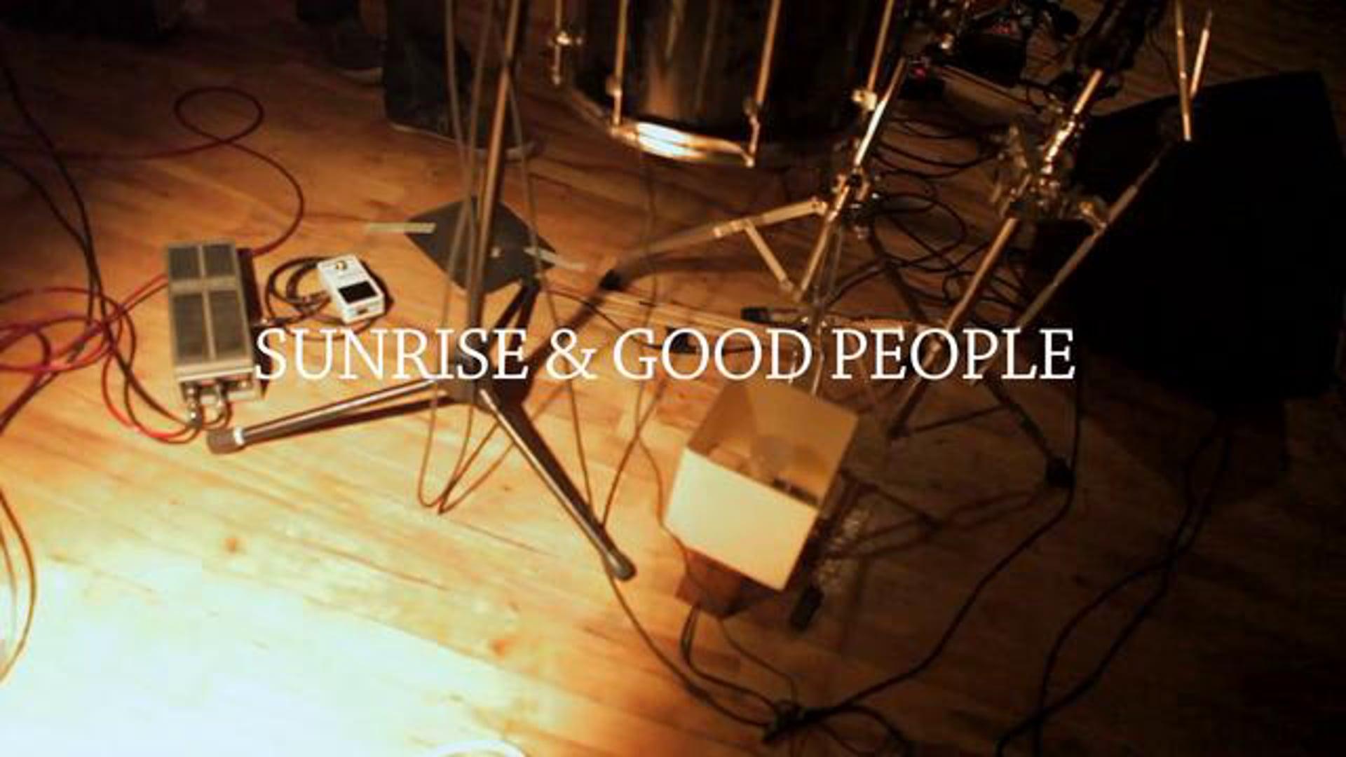Sunrise & Good People @ NOMAD Nation 4/6