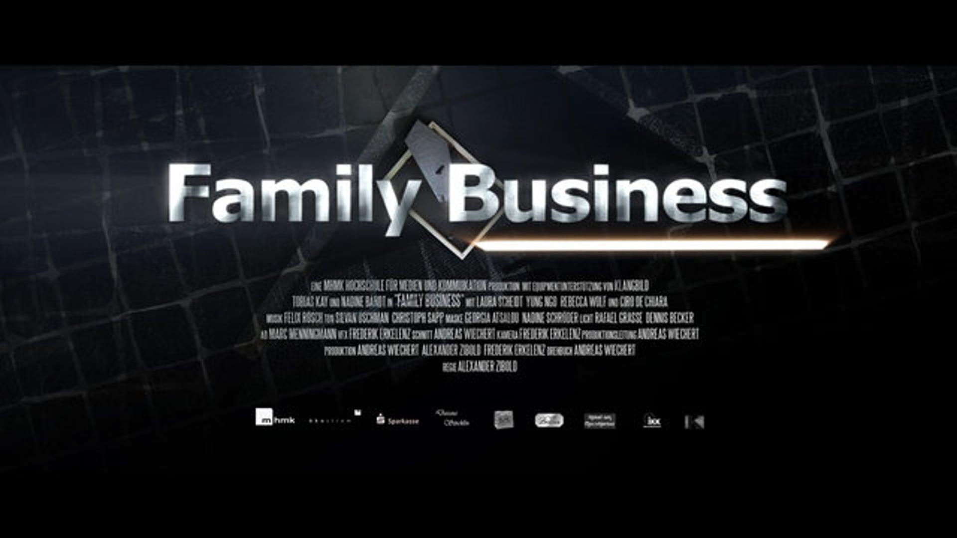 Family Business - Abschlussfilm Filmstudium