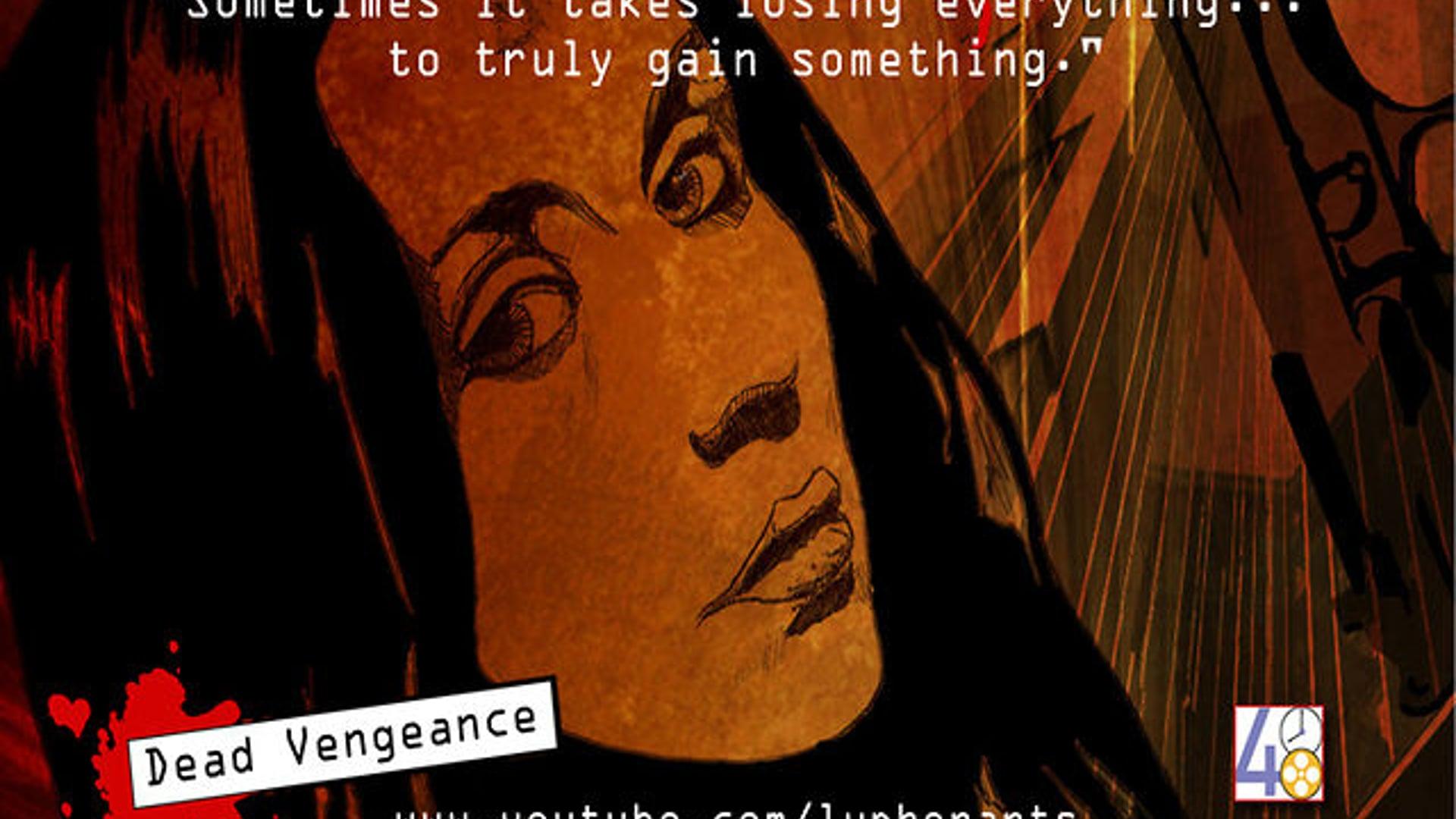 """""""Dead Vengeance"""" a 48 hour film project, Denver 2011"""