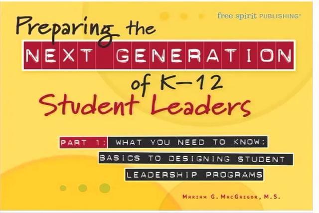 Preparing the Next Generation of K–12 Student Leaders Part 1