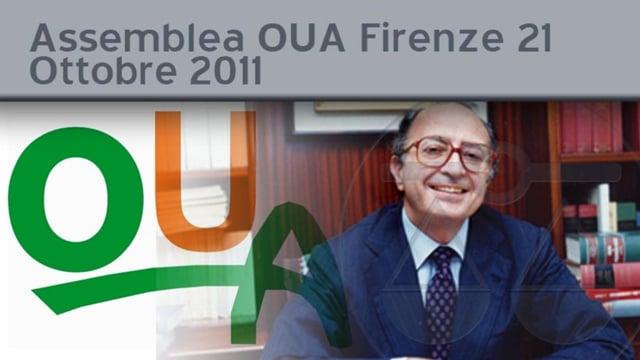 Assemblea OUA Firenze 21 Ottobre 2011 - 28/10/2011