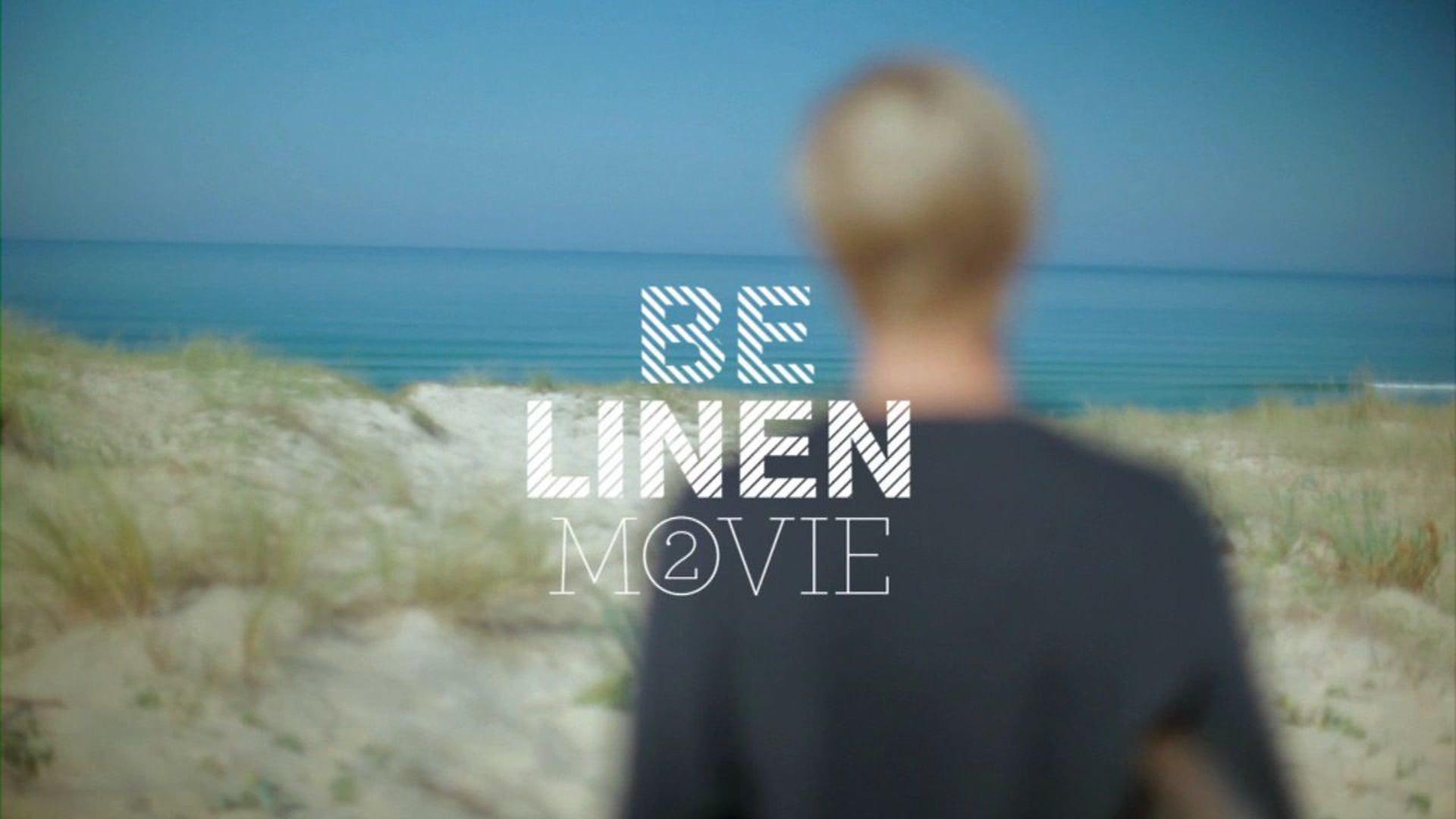 BE LINEN MOVIE 2