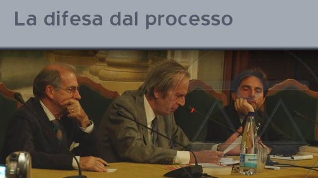 La difesa dal processo - 11/11/2011