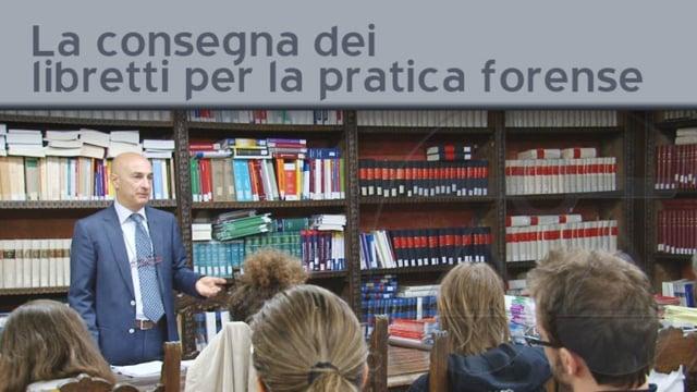 La consegna dei libretti per la pratica forense - 25/11/2011
