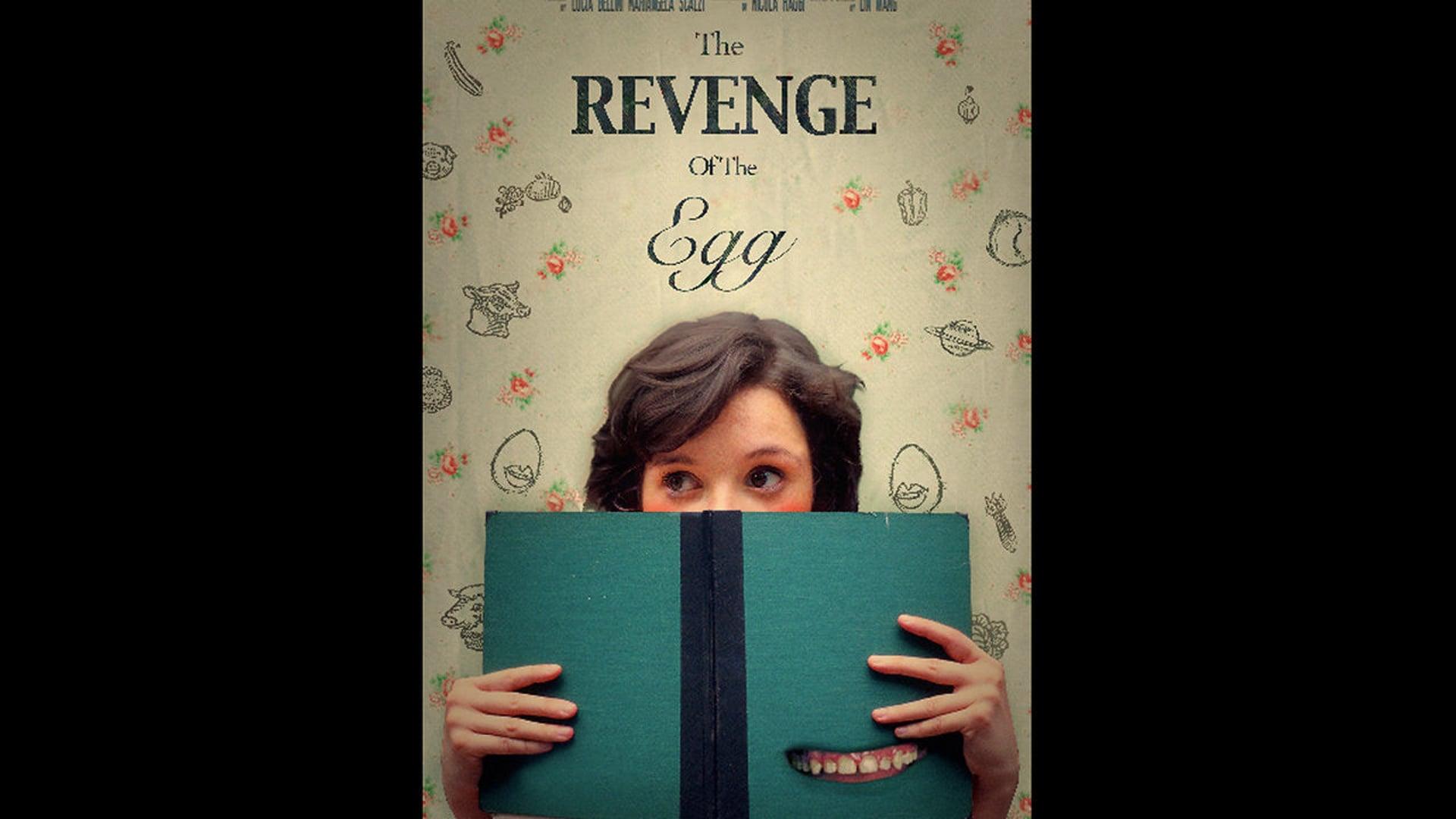 The Revenge of the Egg
