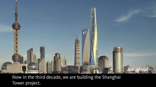 Autodesk: Shanghai Tower Customer Story