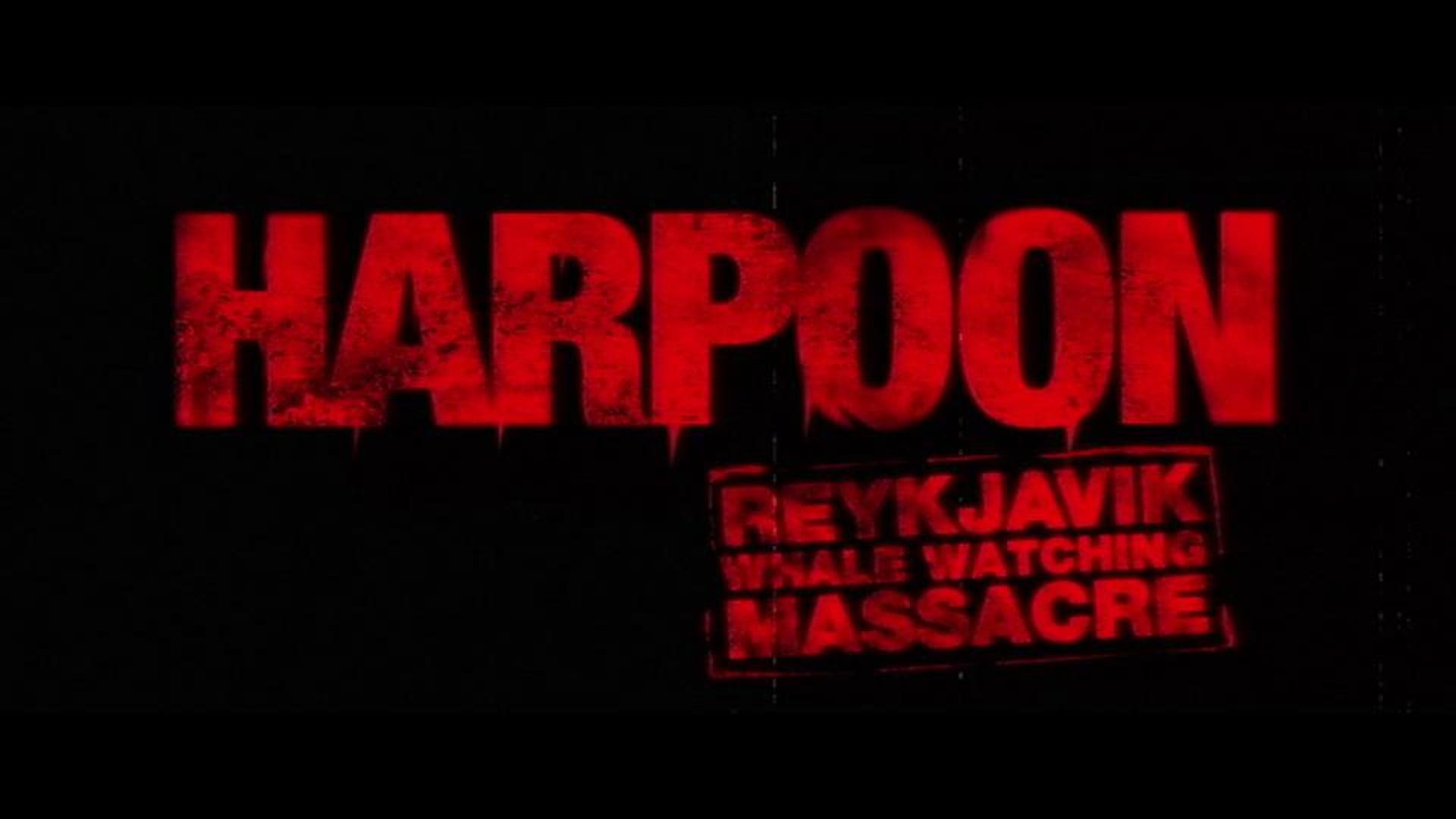 HARPOON - Reykjavik Whale Watching Massacre