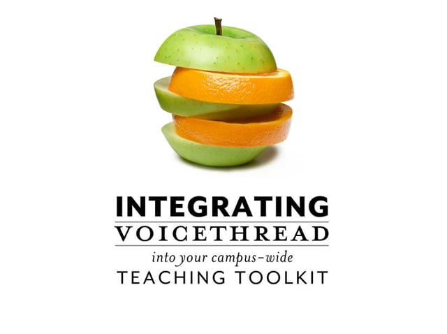 Integrating VoiceThread into the Teaching Toolkit