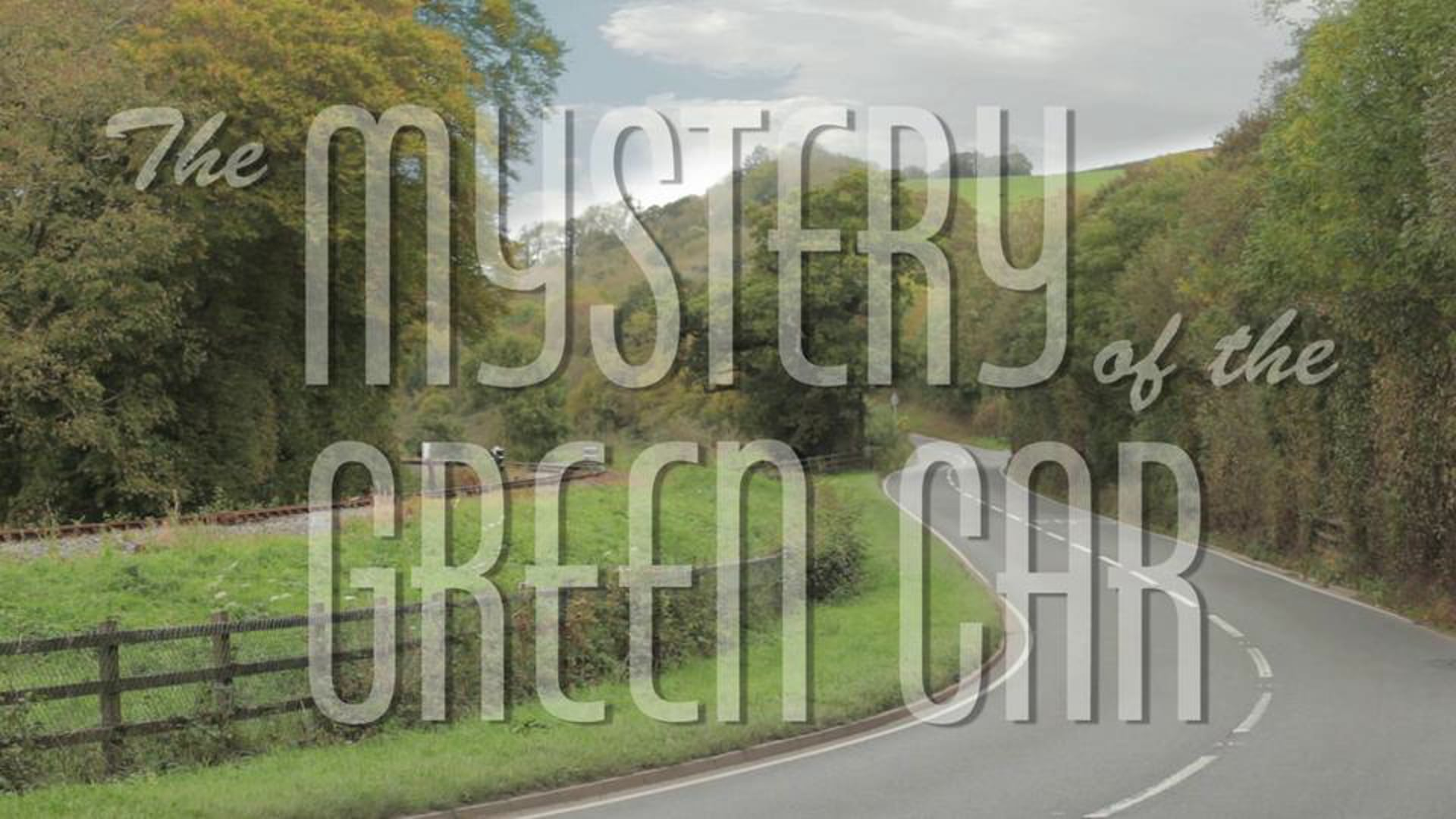 The Mystery Of The Green Car