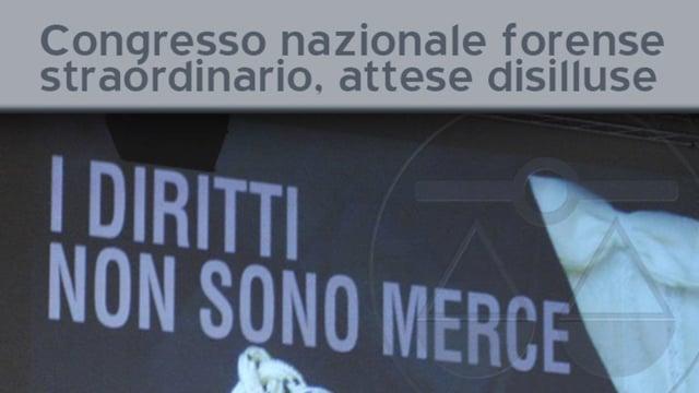 Congresso nazionale forense straordinario, aspettative deluse - 28/3/2012
