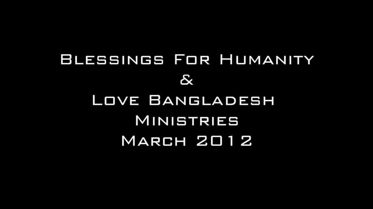"""""""MISSIONS IN BANGLADESH"""""""