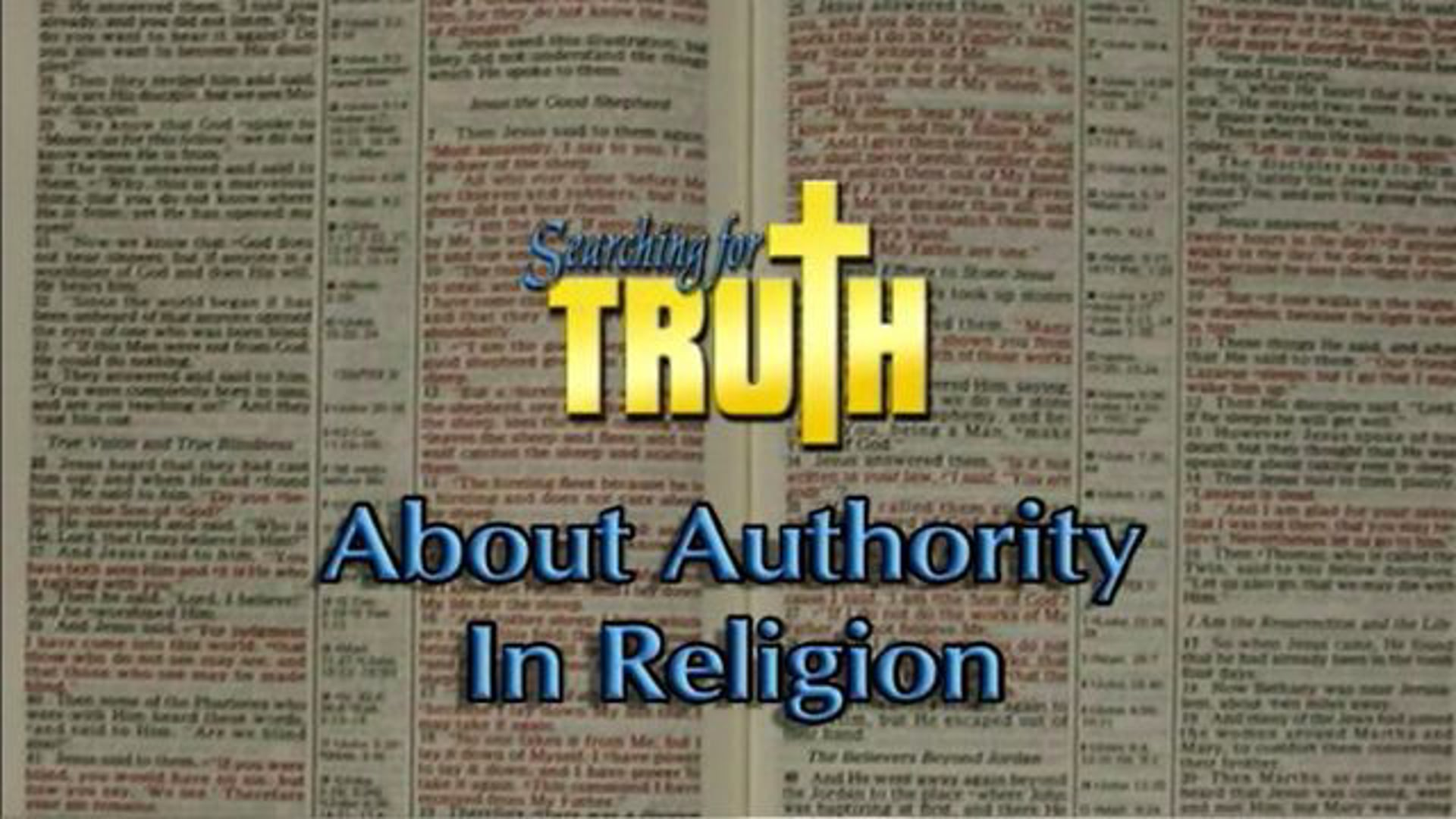 Searching for Truth About Authority in Religion