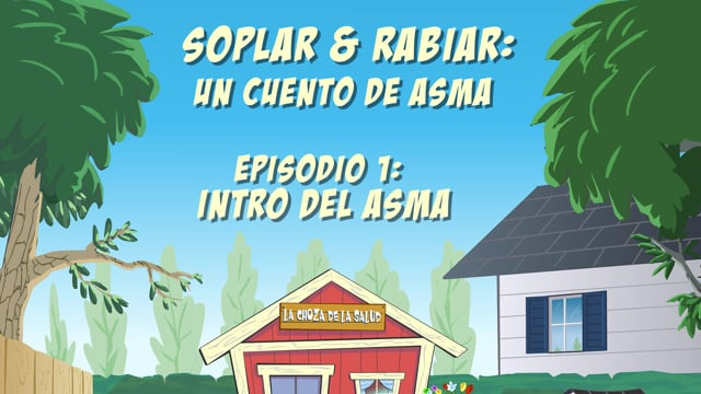 """Soplar & Rabiar"" - Episodio 1: Intro del Asma"