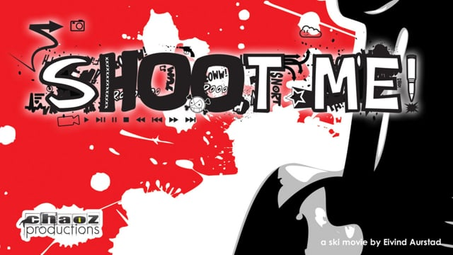 SHOOT ME – by Chaoz Productions from Chaoz Productions