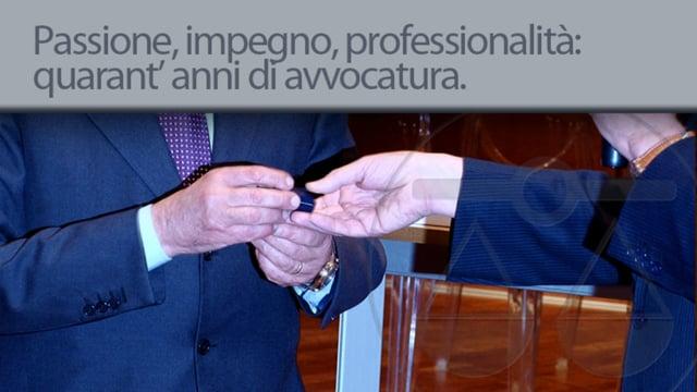 Passione, impegno, professionalità: 40 anni di avvocatura - 28/5/2012