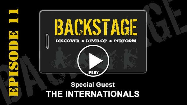 BACKSTAGE 11 THE INTERNATIONALS