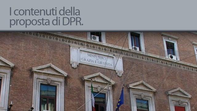 I contenuti della proposta di D.p.r. del governo - 22/6/2012