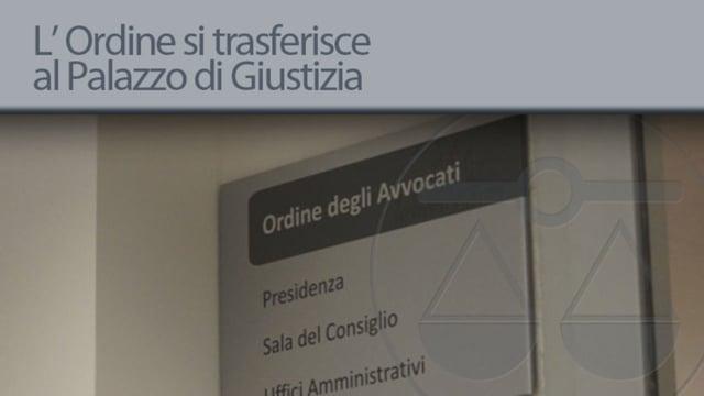 L' Ordine si trasferisce al Palazzo di Giustizia - 2/7/2012